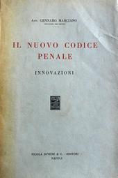 Il nuovo codice penale. Innovazioni.