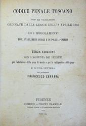 Leopoldo II°. Codice Penale Toscano. Terza edizione.
