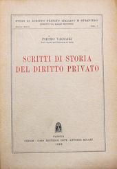 Scritti di storia del diritto privato.