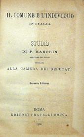 Il Comune e l'individuo in Italia. Studio. IIa ed.
