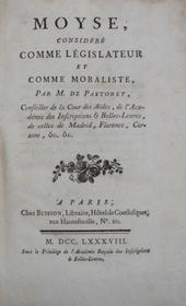Moyse, considere comme legislateur er comme moraliste.
