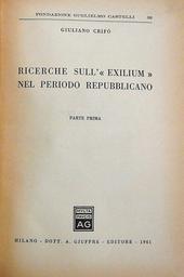 """Ricerche sull' """"Exilium"""" nel periodo repubblicano."""