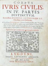 Gotofredo. Corpus Iuris Civilis in IV partes distinctus