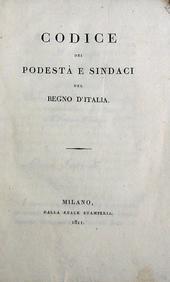 Codice dei Podestà e Sindaci del Regno d'Italia.