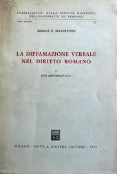 La diffamazione verbale nel diritto romano. I Età repub
