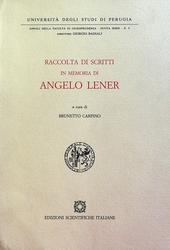 Raccolta di scritti in memoria di Angelo Lener. A cura