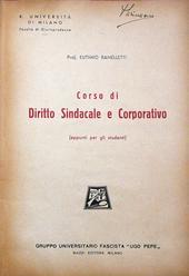 Corso di diritto sindacale e corporativo. Appunti per