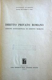 Diritto privato romano. Lezioni istituz. di dir. romano