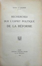 De Lagarde. Recherches sur l'esprit politique de la ref