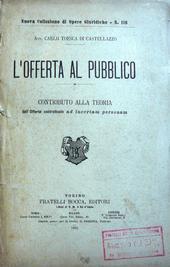 Toesca di Castellazzo. L'offerta al Pubblico.