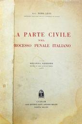 La Parte Civile nel Processo Penale Italiano. IIa ediz.