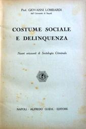Costume sociale e delinquenza. Nuovi orizzonti