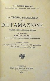La teoria psicologica della diffamazione. IIa edizione.