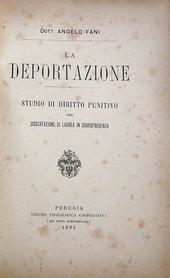 Fani A. La Deportazione. Studio di diritto punitivo.