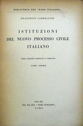 Istituzioni del Nuovo Processo Civile Italiano.