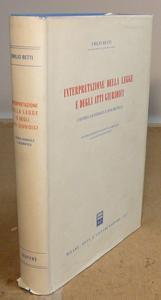 Interpretazione della legge e degli atti giuridici.