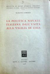 La politica navale italiana dall'unità alla vigilia di