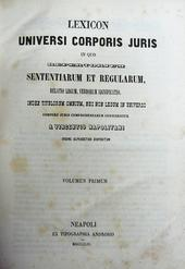 Napolitani. Lexicon Universi Corporis Juris in quo rep.