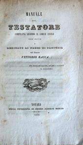 Manuale del Testatore compilato secondo il codice civil
