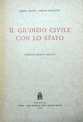 Il giudizio civile con lo Stato. Manuale teorico pratic