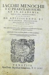 Il trattato sul Possesso del pavese Giacomo Menochio.