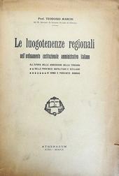 Le luogotenenze regionali nell'ordinam. costituz. ammin