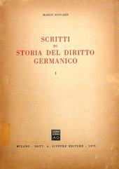 Scritti di Storia del Diritto Germanico. I - II.