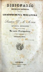 Dizionario Universale Ragionato della Giurisprudenza Mercantile.