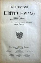 Istituzioni di diritto romano. Tradotte da D. Caporali
