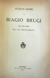 Studi in onore di Biagio Brugi nel 30 anno del insegnam