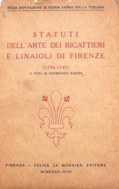 Statuti dei Rigattieri e Linaioli di Firenze (1296-40).