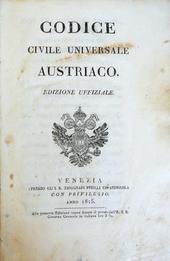 Codice Civile Universale Austriaco. Edizione Uffiziale