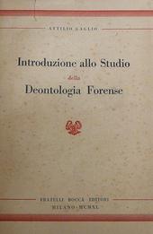 Introduzione allo studio della deontologia forense.