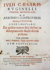 Rugginelo. De Arboribus Controversiis resolutiones libe