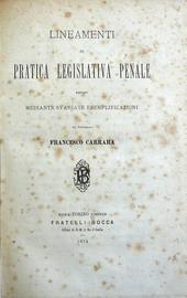 Carrara Fr. Lineamenti di Pratica Legislativa Penale.