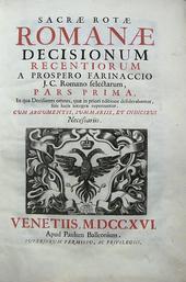 La monumentale raccolta di Decisiones di Farinaccio.