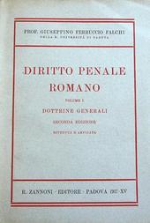 Diritto Penale Romano. I°: Dottrine Generali. IIa ed.