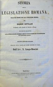 Ortolan. Storia della Legislazione Romana dalla origine