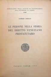 Le persone nella storia del diritto veneziano prestatut