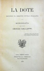 La Dote secondo il diritto civile italiano. Monografia.