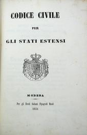 Codice Civile per gli Stati Estensi. Edizione orginale.