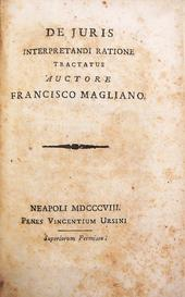 Magliano. De Juris Interpredandi Ratione.