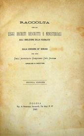 Raccolta delle leggi decreti rescritti e ministeriali