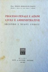 Processo penale e azioni civili e amministrative second