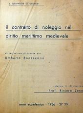 Il contratto di noleggio nel diritto marittimo medieval