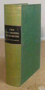 Teoria della concorrenza e dei beni immateriali. 3a ed.