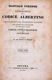 Il più completo commento al Codice Civile Albertino.