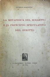 La metafisica del soggetto e il principio speculativo