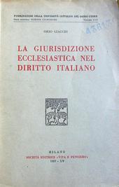 La giurisdizione ecclesiastica nel diritto italiano.