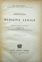 Compendio di Medicina Legale. IIa ed. con 142 figure.